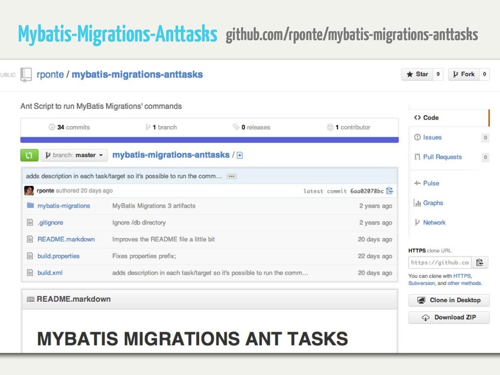 Mybatis-Migrations-Anttasks github.com/rponte/m...