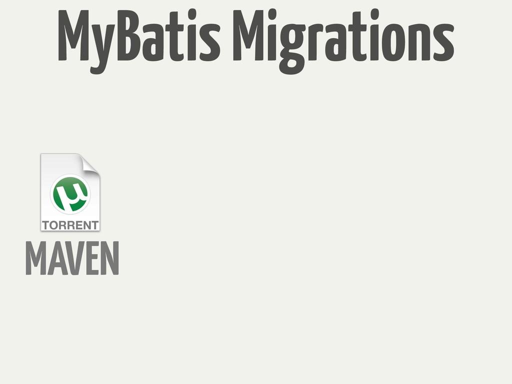 MAVEN MyBatis Migrations