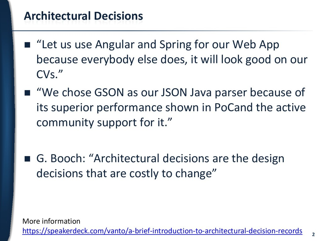 "2 Architectural Decisions  ""Let us use Angular..."