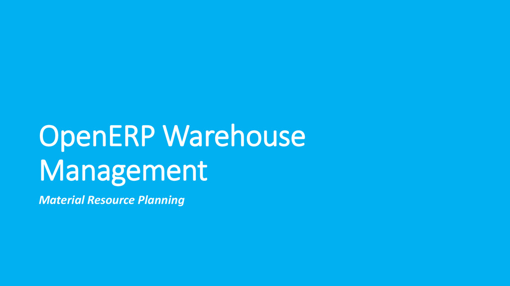 OpenERP Warehouse Management Material Resource ...