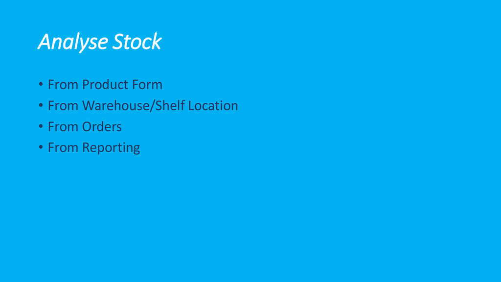 Analyse Stock • From Product Form • From Wareho...