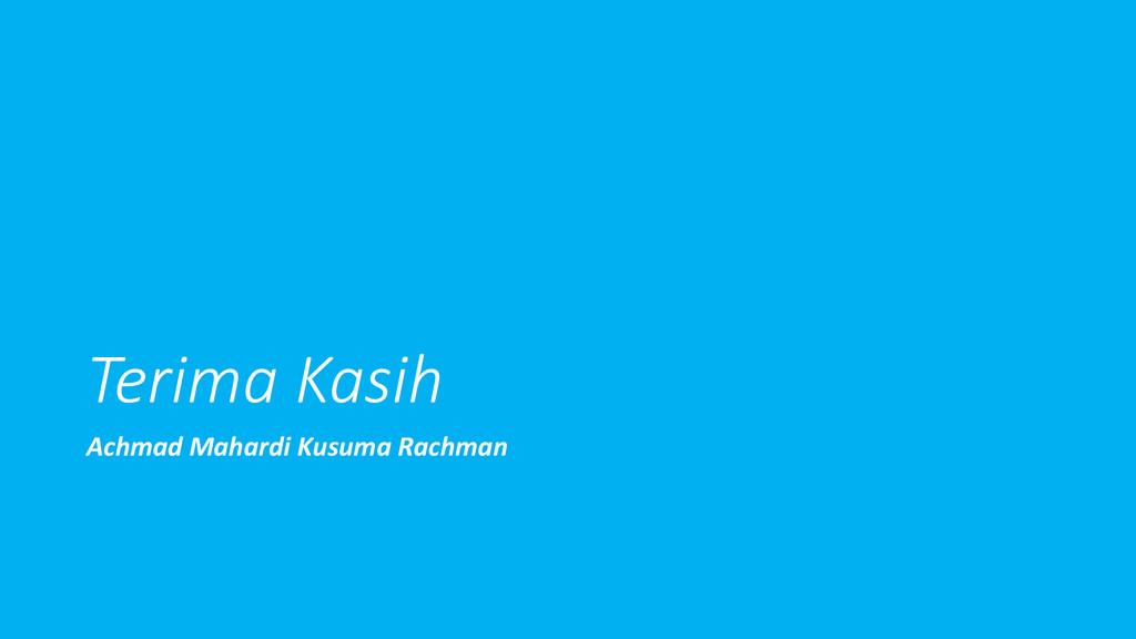 Terima Kasih Achmad Mahardi Kusuma Rachman