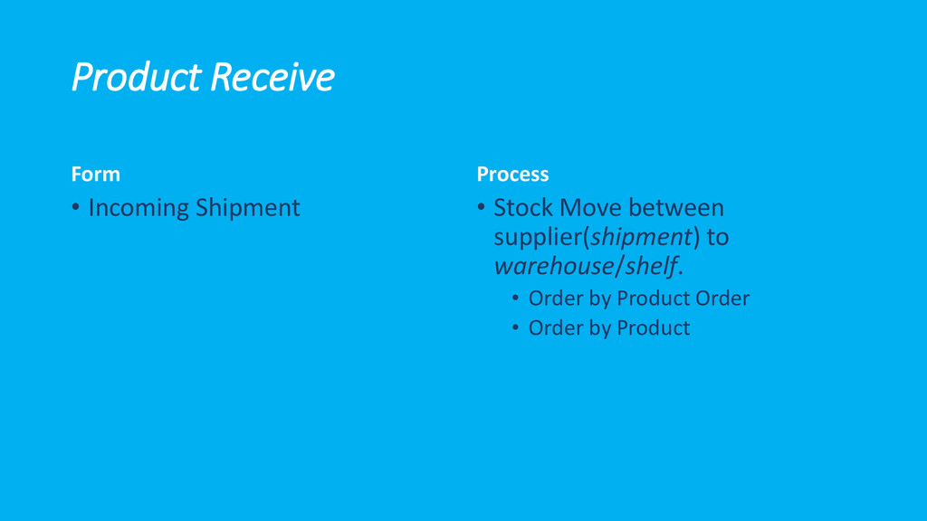Product Receive Form • Incoming Shipment Proces...