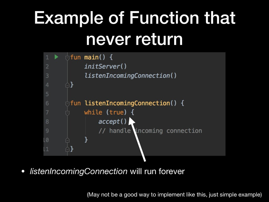 Example of Function that never return • listenI...
