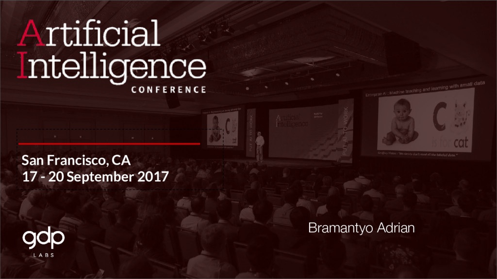 San Francisco, CA 17 - 20 September 2017 Braman...