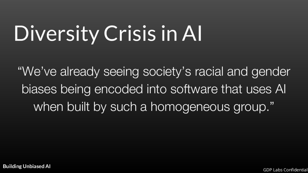 """Diversity Crisis in AI """"We've already seeing so..."""