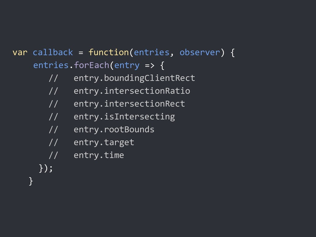 Creating an intersection observer var callback ...