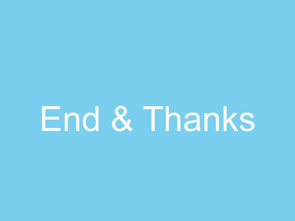 End & Thanks