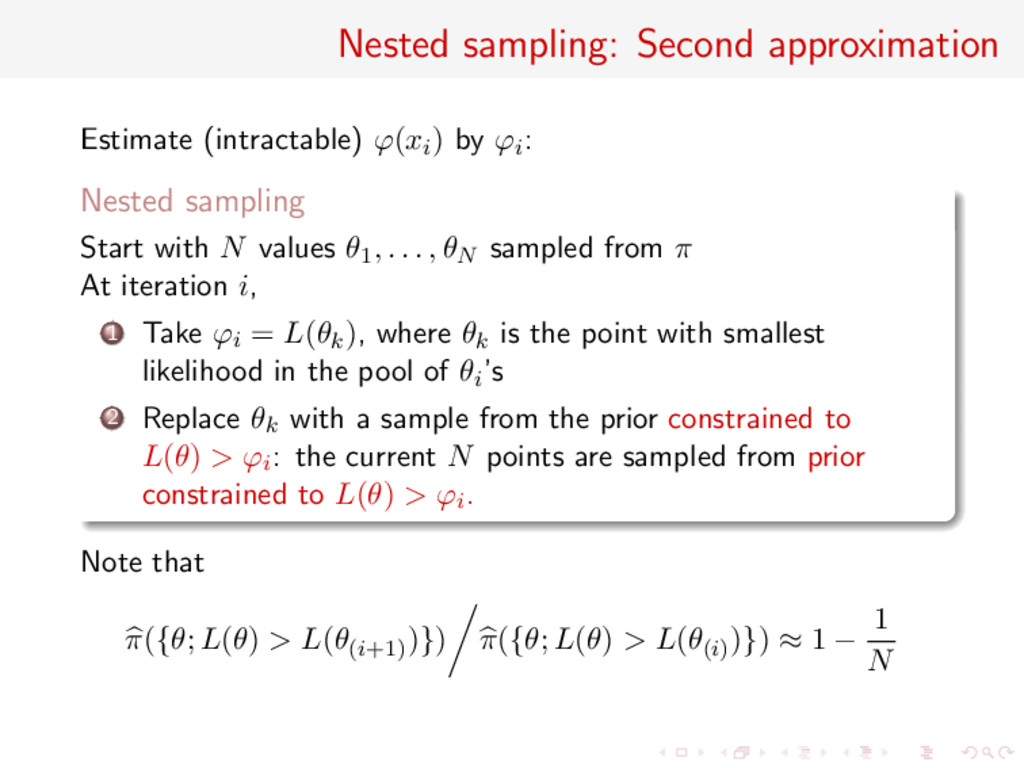 Nested sampling: Second approximation Estimate ...