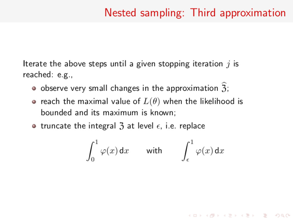 Nested sampling: Third approximation Iterate th...