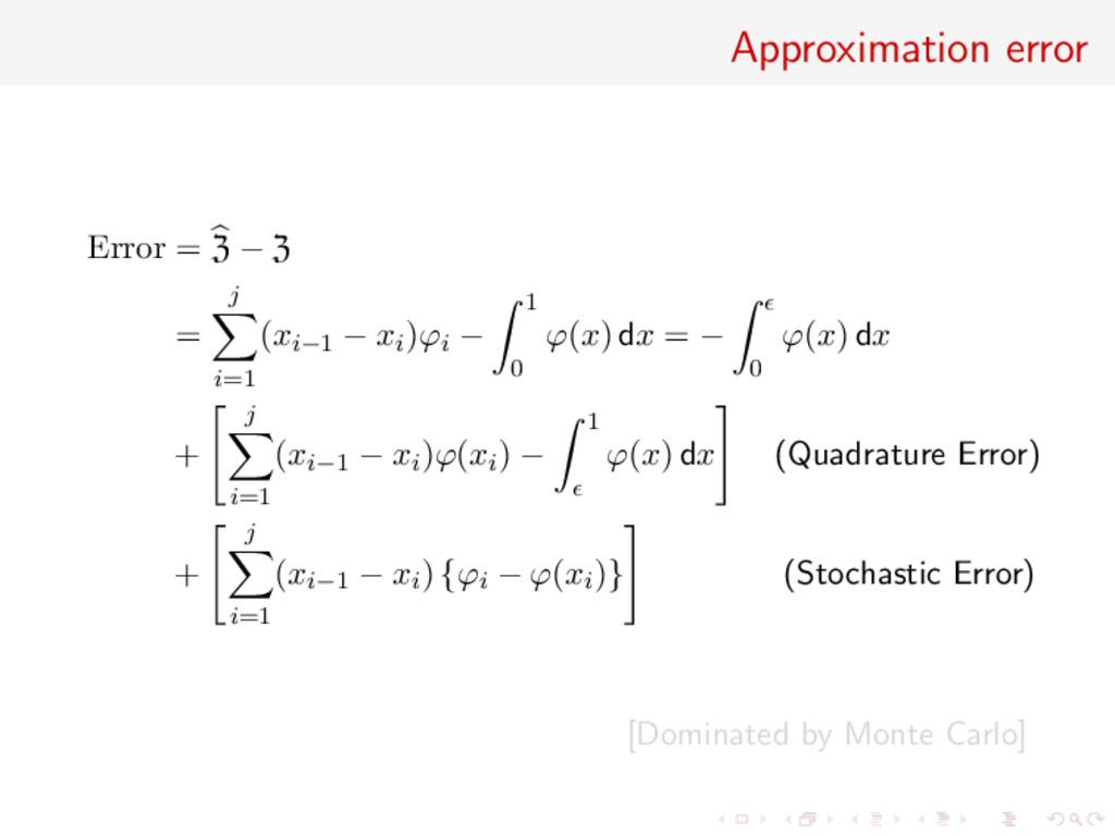 Approximation error Error = Z − Z = j i=1 (xi−1...