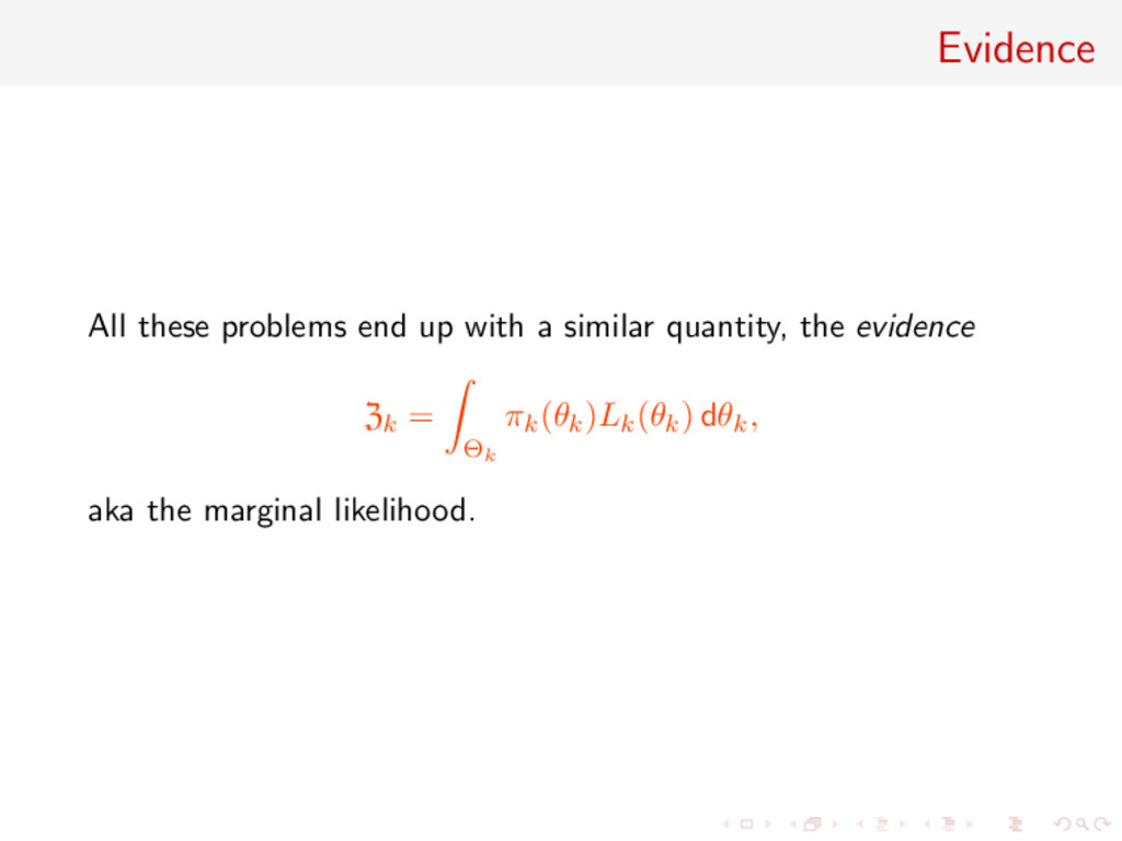 Evidence All these problems end up with a simil...
