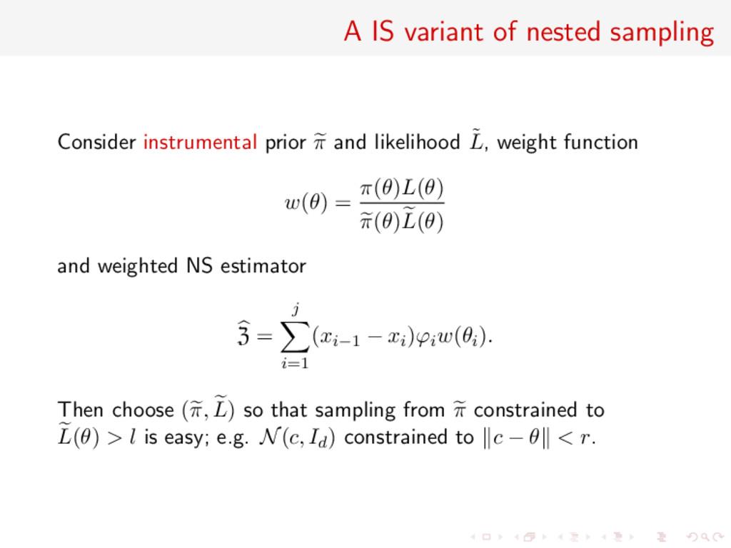 A IS variant of nested sampling Consider instru...