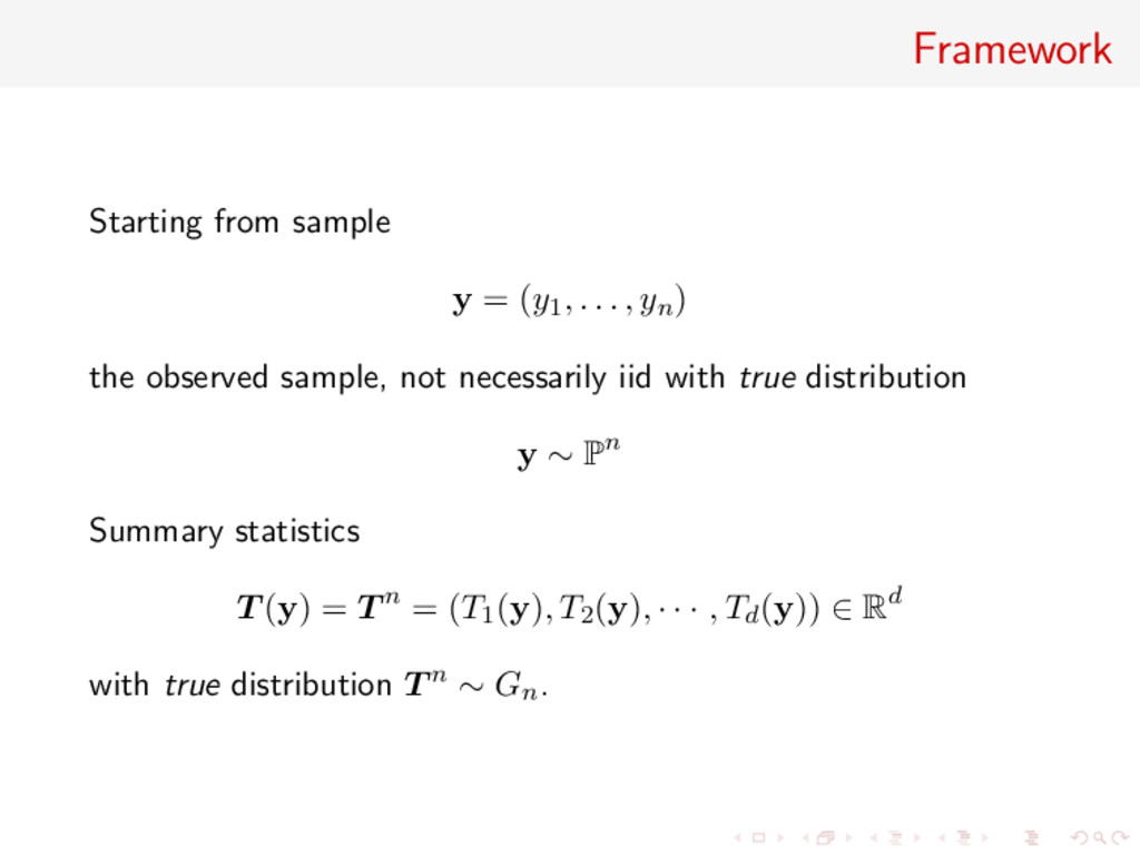 Framework Starting from sample y = (y1, . . . ,...