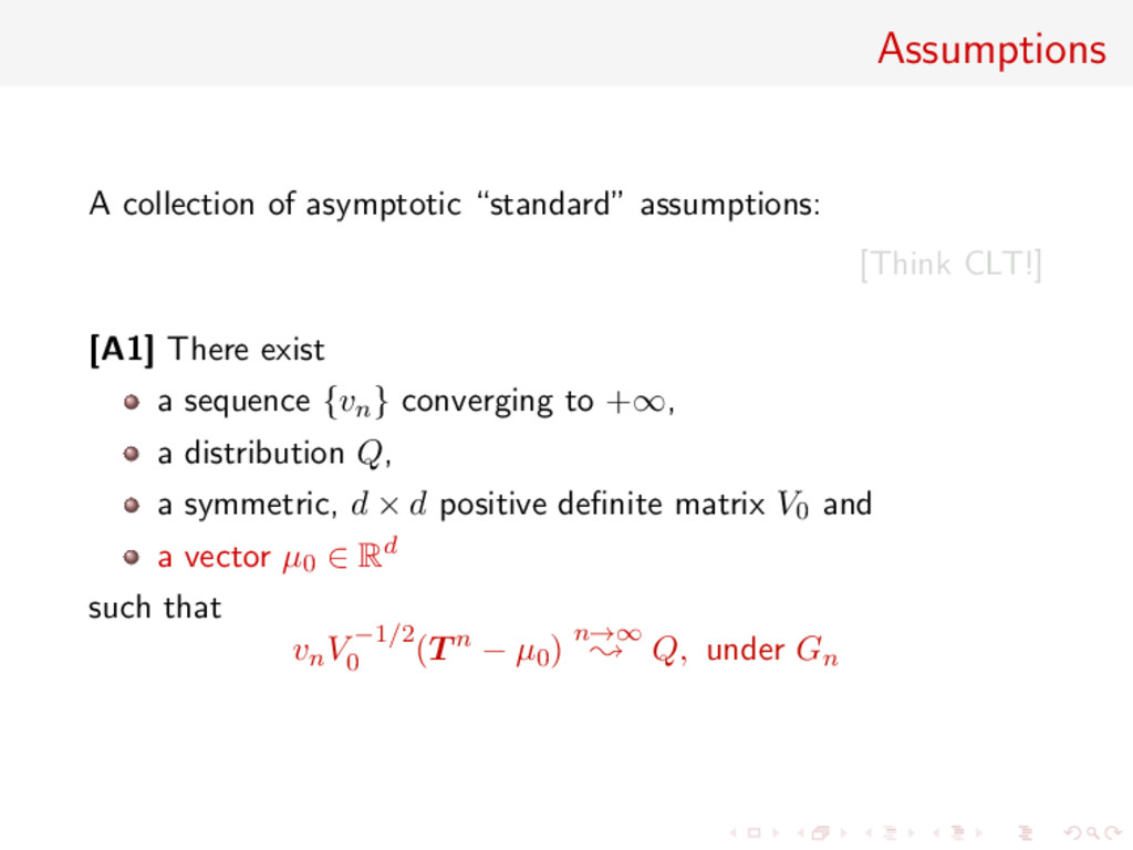 "Assumptions A collection of asymptotic ""standar..."