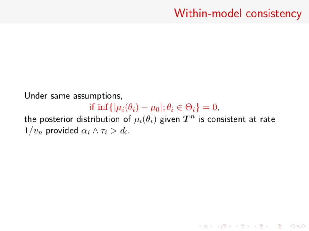 Within-model consistency Under same assumptions...