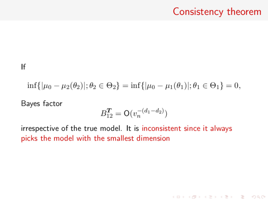 Consistency theorem If inf{|µ0 − µ2(θ2)|; θ2 ∈ ...