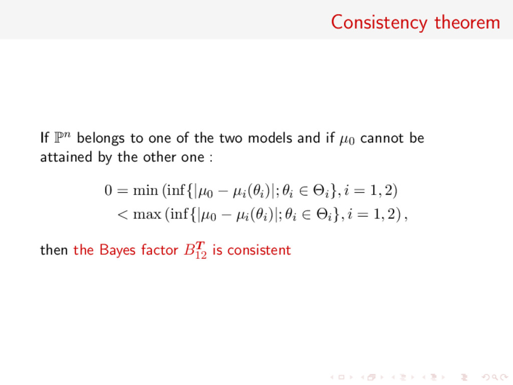 Consistency theorem If Pn belongs to one of the...