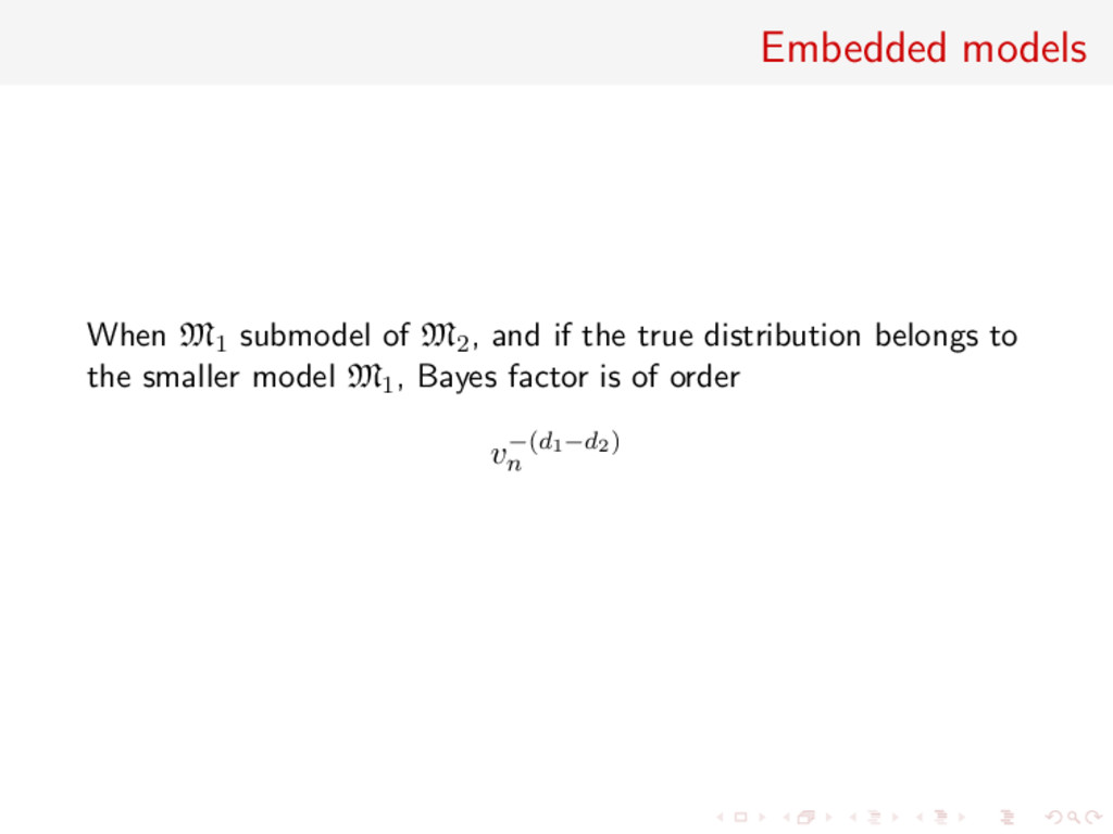Embedded models When M1 submodel of M2, and if ...