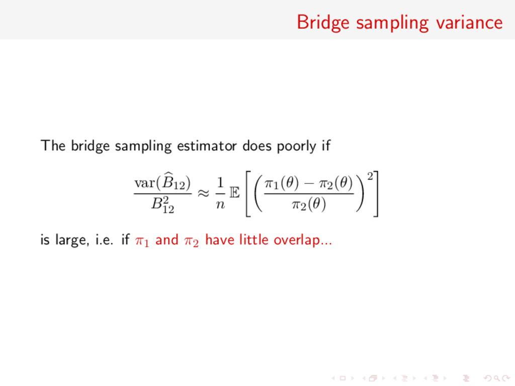Bridge sampling variance The bridge sampling es...