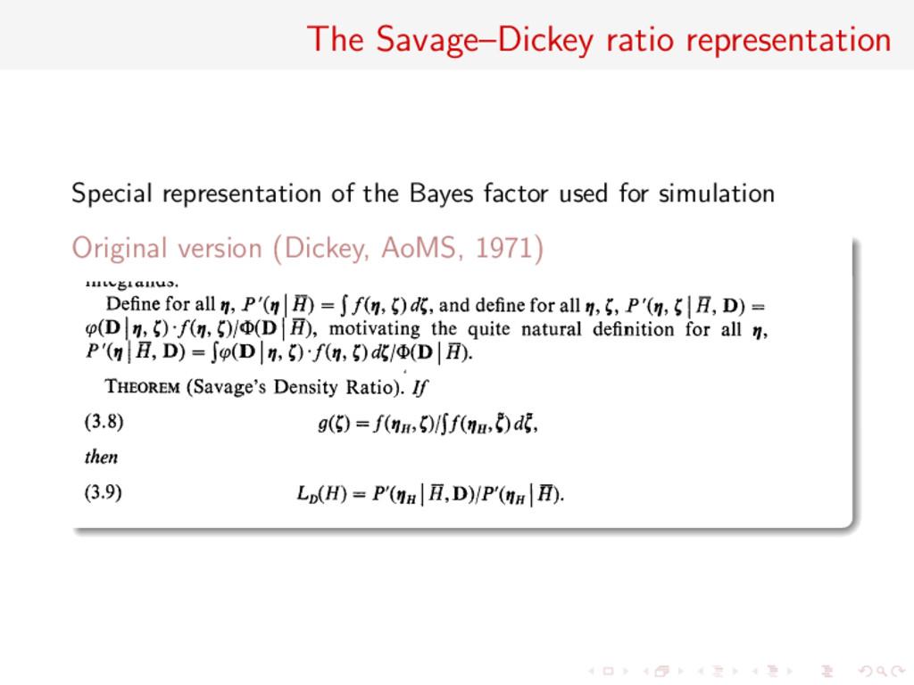 The Savage–Dickey ratio representation Special ...