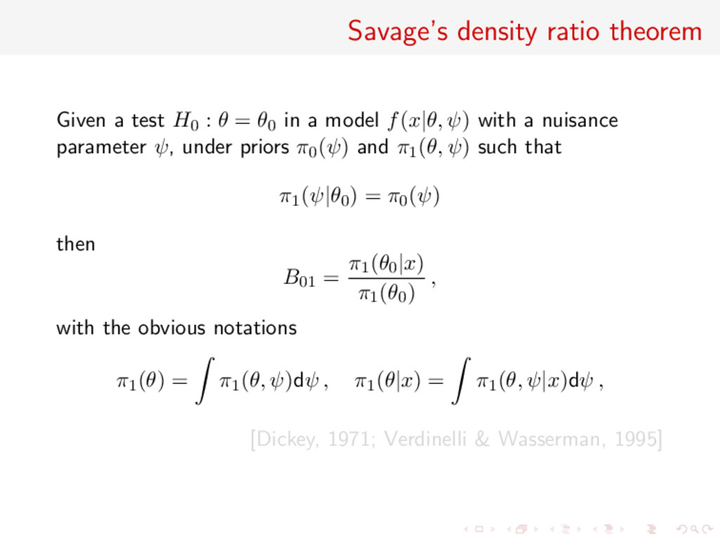 Savage's density ratio theorem Given a test H0 ...
