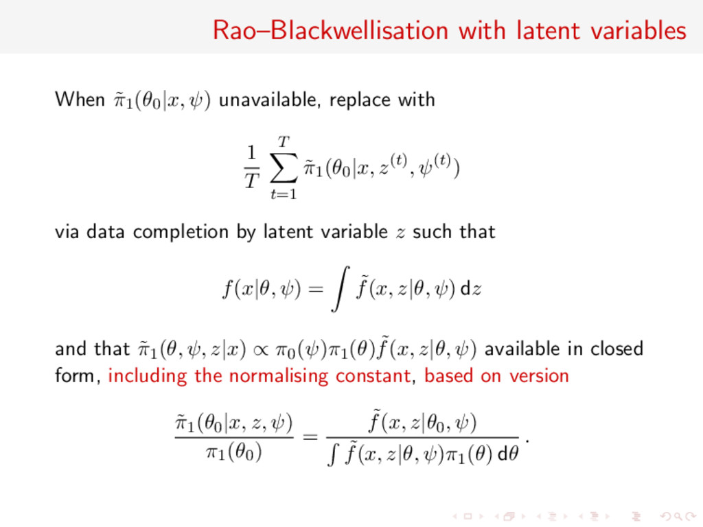 Rao–Blackwellisation with latent variables When...