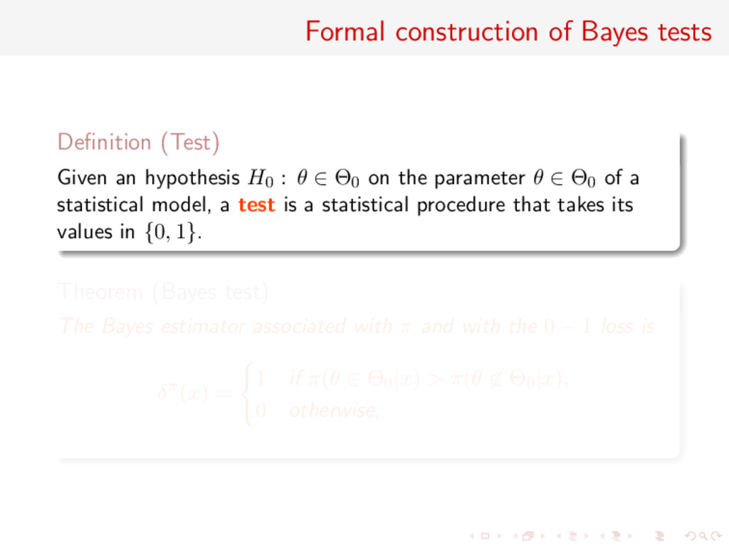 Formal construction of Bayes tests Definition (T...