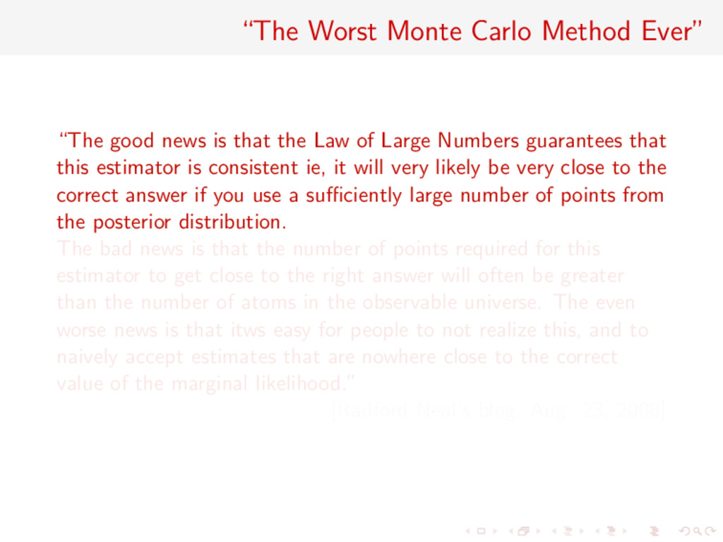 """The Worst Monte Carlo Method Ever"" ""The good n..."