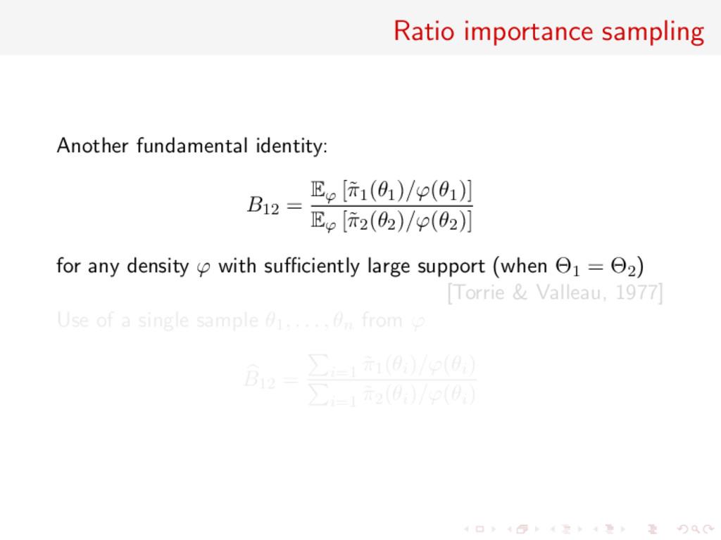 Ratio importance sampling Another fundamental i...
