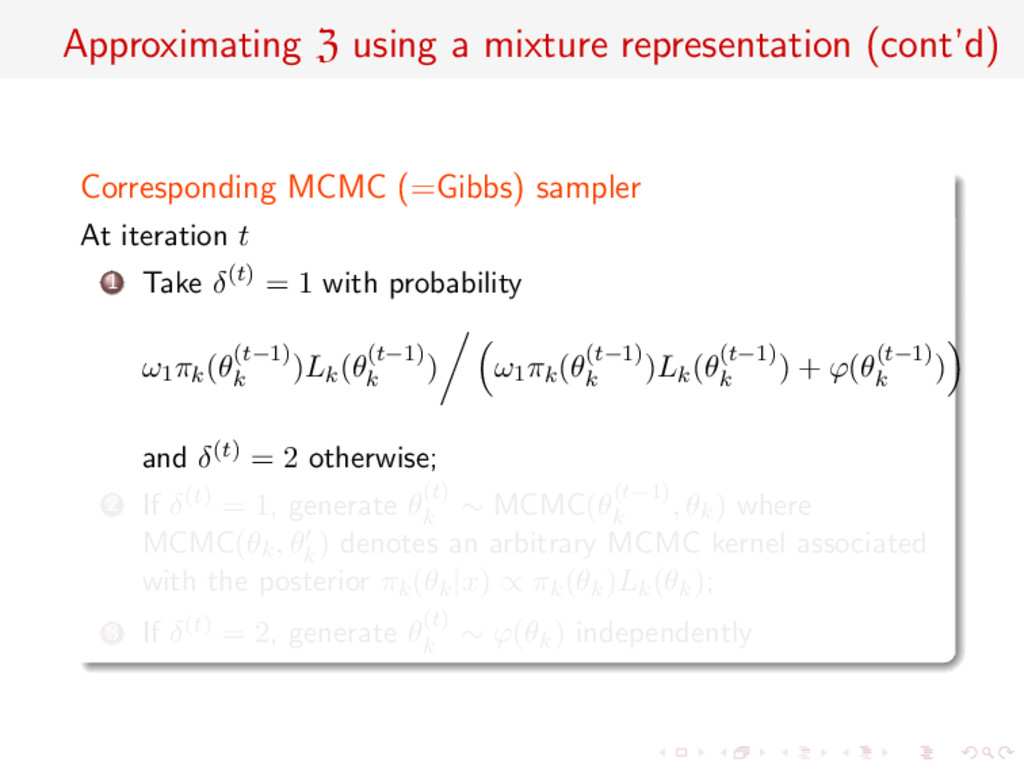 Approximating Z using a mixture representation ...