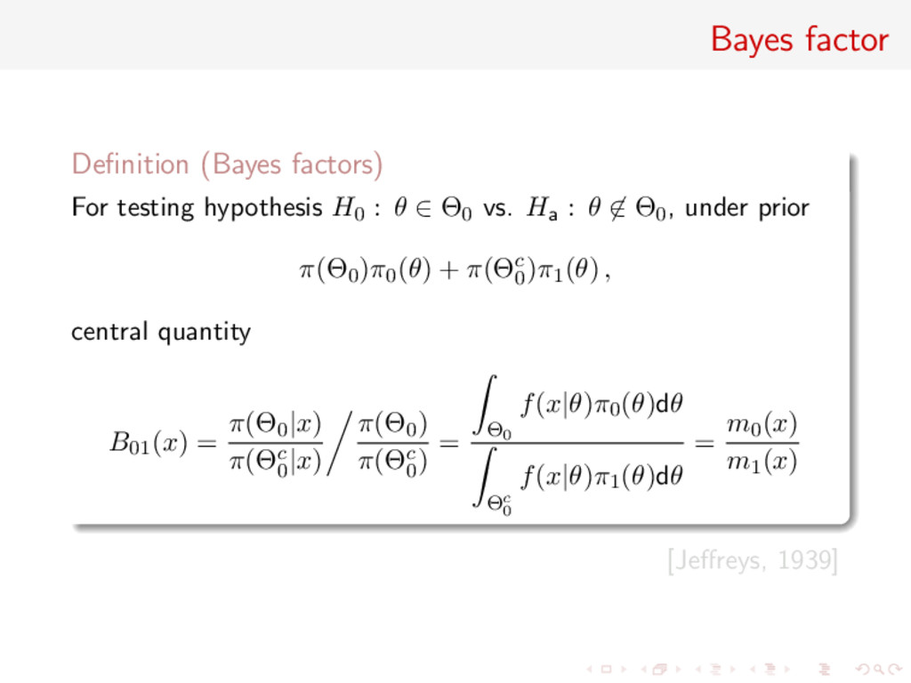 Bayes factor Definition (Bayes factors) For test...