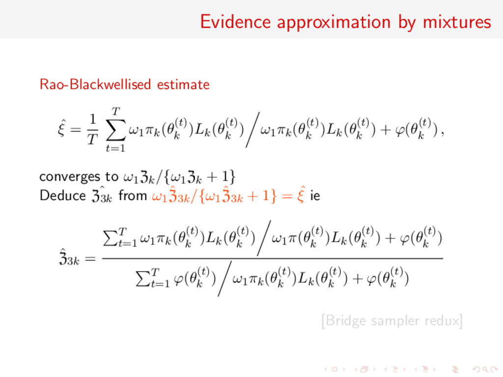 Evidence approximation by mixtures Rao-Blackwel...