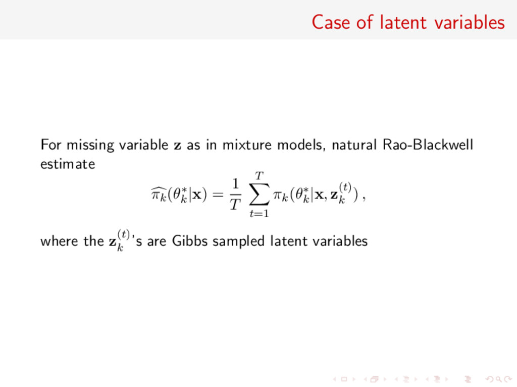 Case of latent variables For missing variable z...