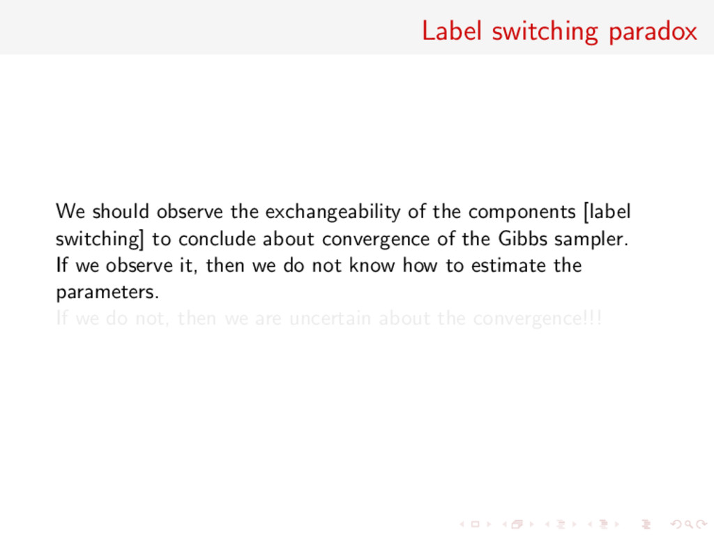 Label switching paradox We should observe the e...