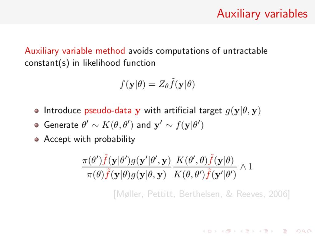 Auxiliary variables Auxiliary variable method a...