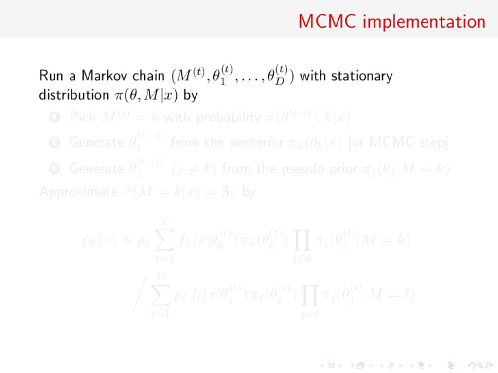 MCMC implementation Run a Markov chain (M(t), θ...