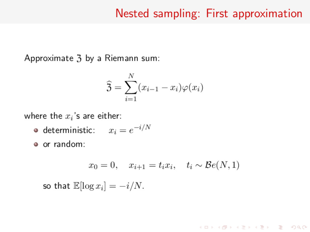 Nested sampling: First approximation Approximat...