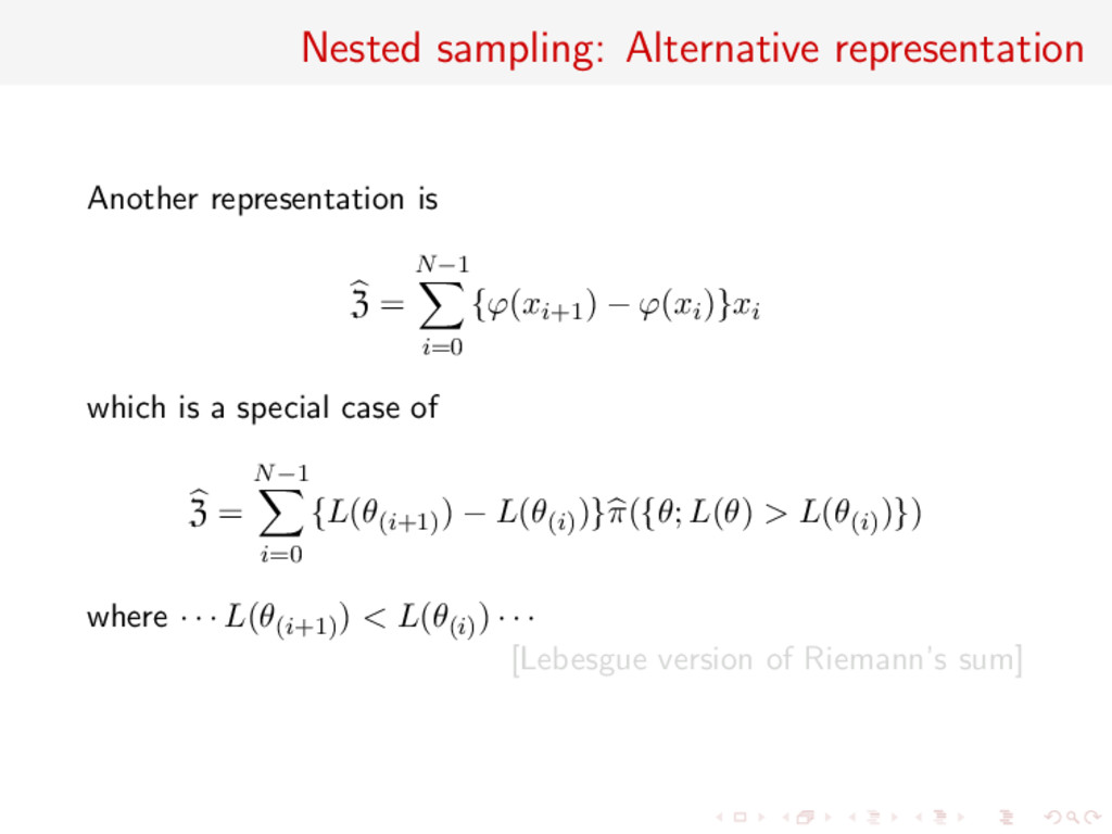 Nested sampling: Alternative representation Ano...