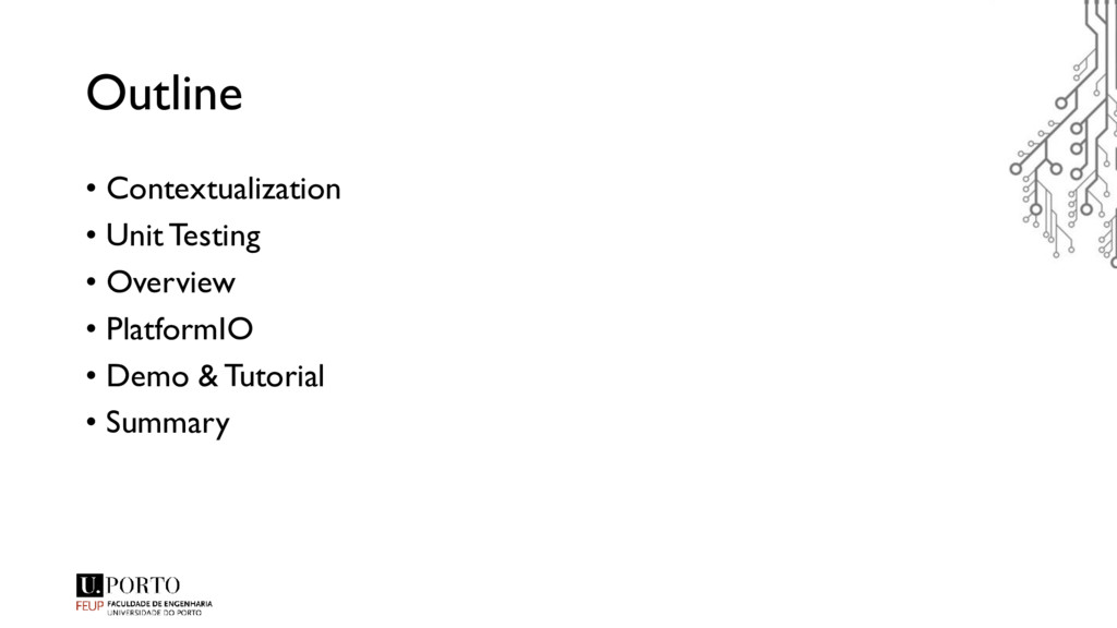Outline • Contextualization • Unit Testing • Ov...