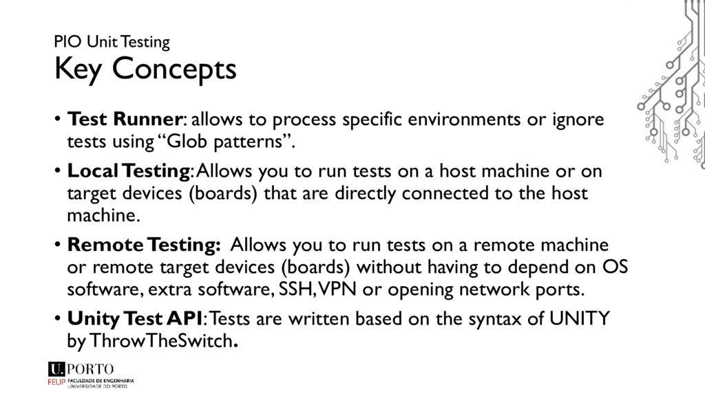 PIO Unit Testing Key Concepts • Test Runner: al...