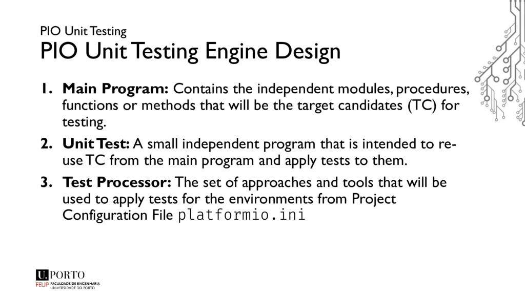 PIO Unit Testing PIO Unit Testing Engine Design...