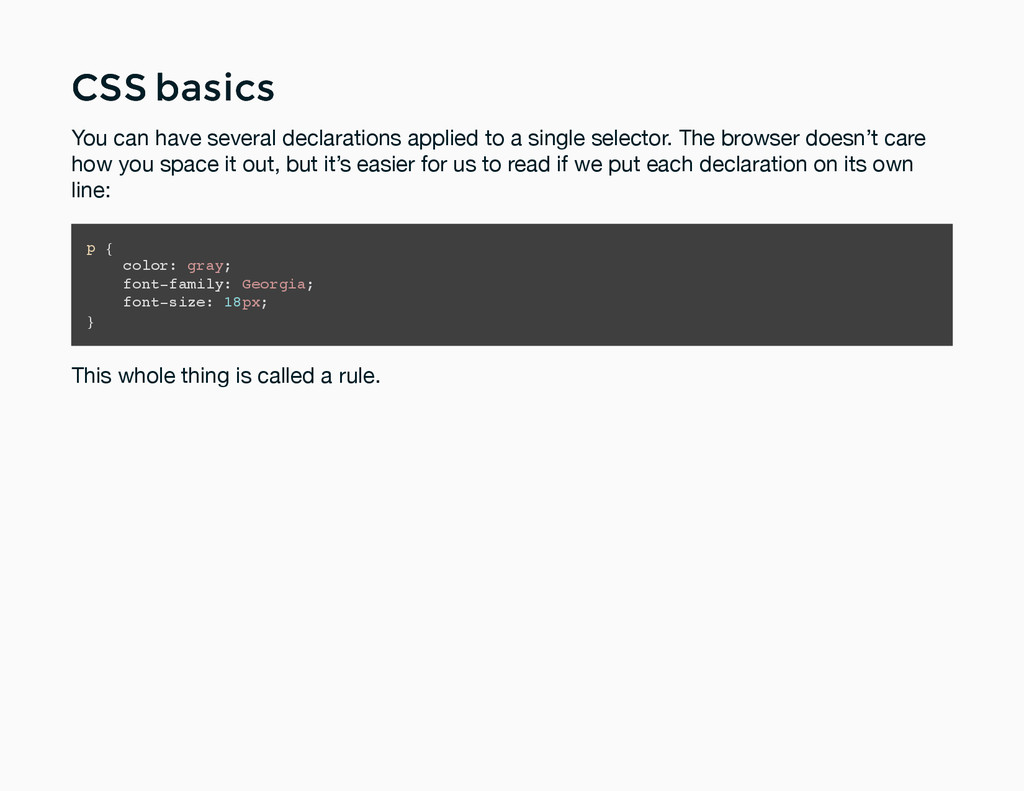 CSS basics CSS basics You can have several decl...