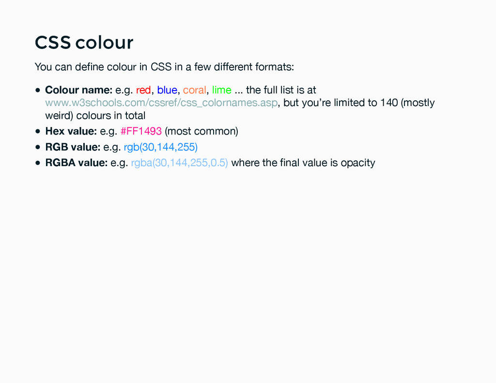 CSS colour CSS colour You can define colour in C...
