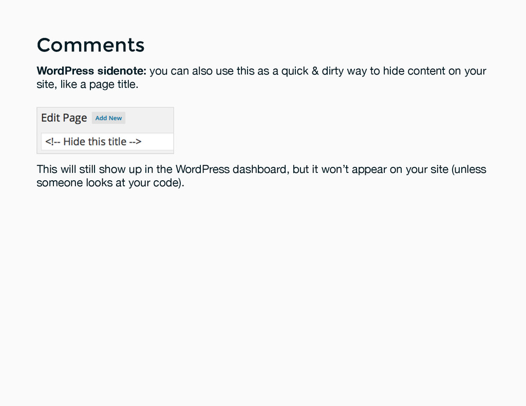 Comments Comments WordPress sidenote: you can a...