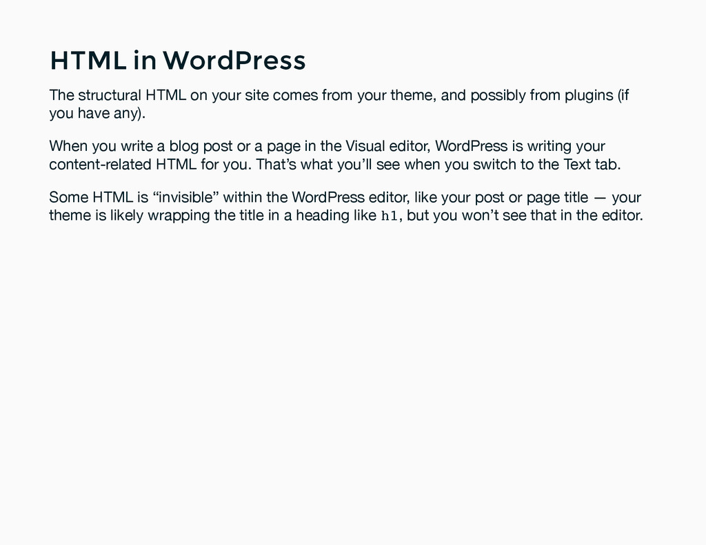 HTML in WordPress HTML in WordPress The structu...