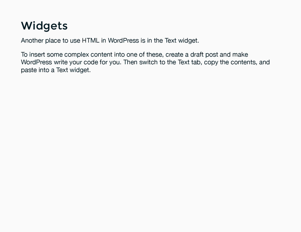 Widgets Widgets Another place to use HTML in Wo...