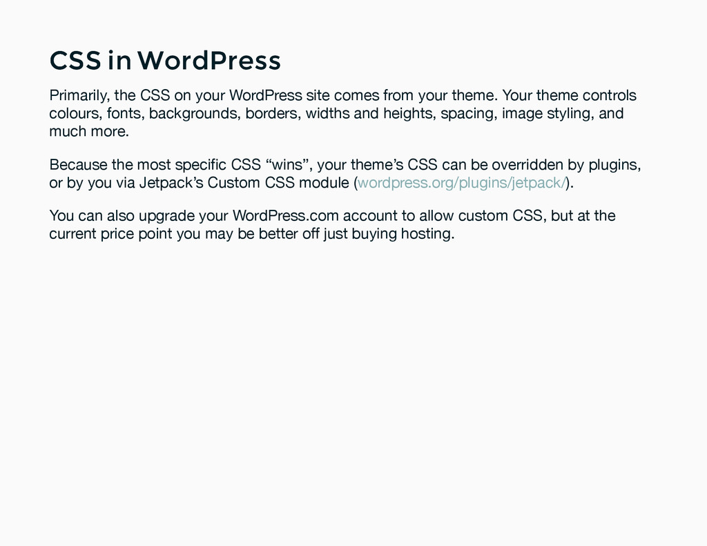 CSS in WordPress CSS in WordPress Primarily, th...
