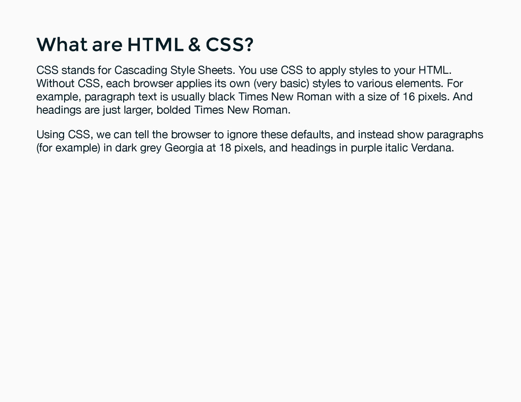 What are HTML & CSS? What are HTML & CSS? CSS s...