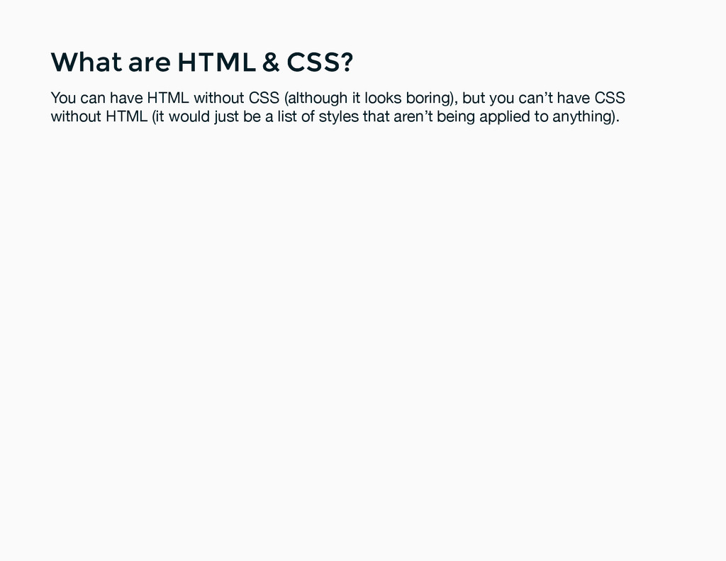What are HTML & CSS? What are HTML & CSS? You c...